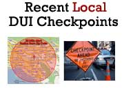 Recent Local DUI Checkpoint Locations